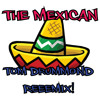 The Mexican (Tom Drummond Mix)