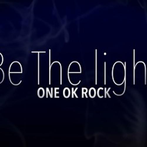 ONE OK ROCK – Be The Light (Yoga, Rheza, & Farid)