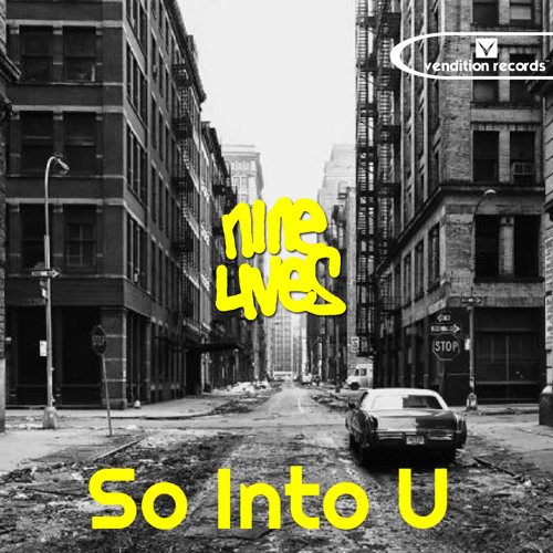 Nine Lives - So Into U  (release date 02/06/14)