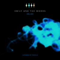 Emily and the Woods - Helios (Favela Remix)