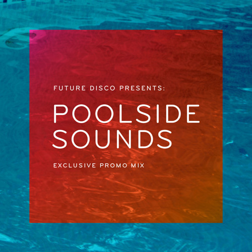 Poolside Sounds Vol. 3 - Discobelle Exclusive Album Promo Mix