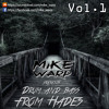 MIKE WARP @ Drum and Bass from Hades Vol.1 (Click BUY to VOTE!)