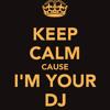 Im your DJ-Drop like an earthquake
