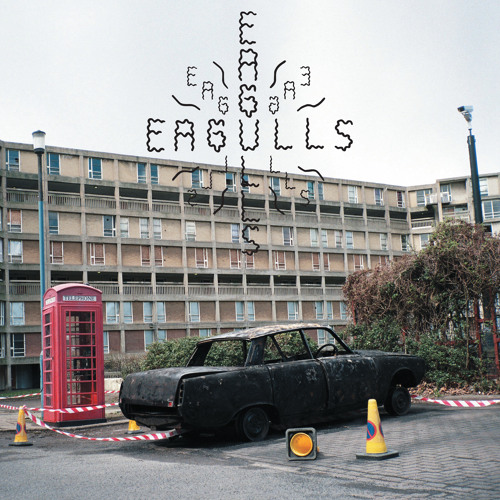 Eagulls - Footsteps