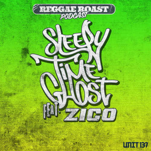 RR Podcast Volume 11: Sleepy Time Ghost & Zico's Ruffneck Selection!