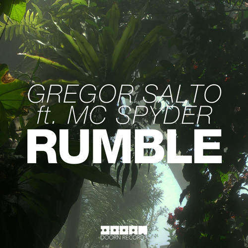 Gregor Salto ft. MC Spyder - Rumble (Available June 16)
