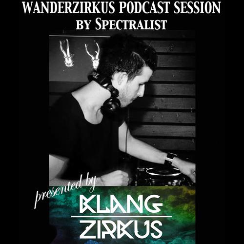 Wanderzirkus Podcast By Spectralist #5 (KZ014S05)