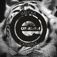IMECKA_ Clink (Original Mix)_CATWALK EP [ E-ONRUSH Rec ] PREVIEW