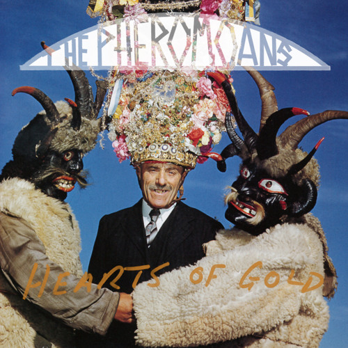 The Pheromoans - 'Hearts Of Gold'