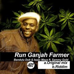 Bandulu Dub, Isaac Maya, Sammy Gold - Run Ganjah Farmer ()