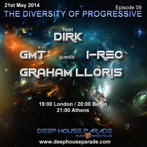 Dirk - Host Mix - The Diversity Of Progressive 09 (21st May 2014) on Deep House Parade