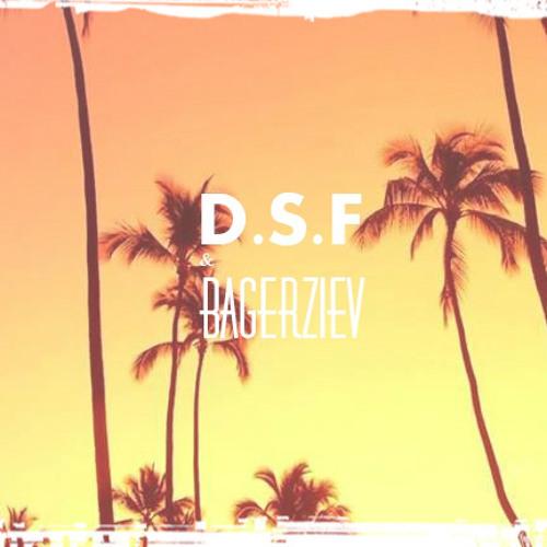 D.S.F & Bagerziev - Spirited Sunsets 2014