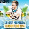 Deejay Marquez - Club Hits Juni 2014 - The Summer Edition