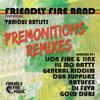 Friendly Fire Band & Friends - Premonitions Remixes - Mini-megamix
