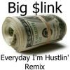 Everyday I'm Hustlin' (Remix)