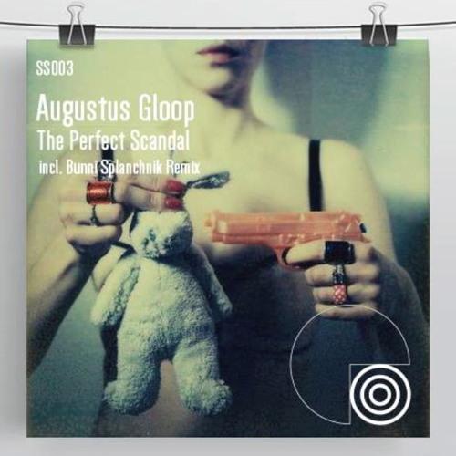 Ain't no business like hoe business-Augustus Gloop (Bunni Splanchnik Remix) SS03