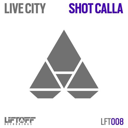 Live City - Shot Calla