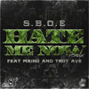 HATE ME NOW REMIX Featuring Maino & Troy Ave