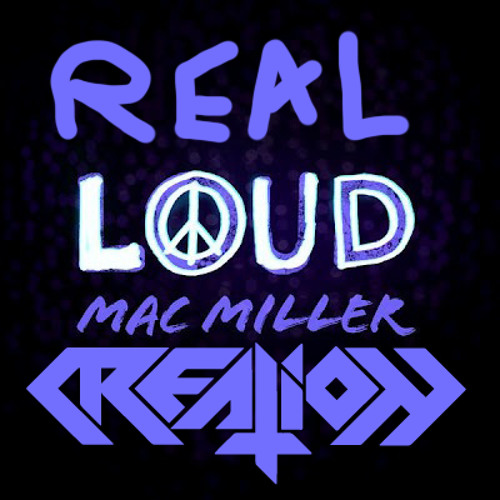 Real Loud Ft. Mac Miller [CLIP] FREEBIE
