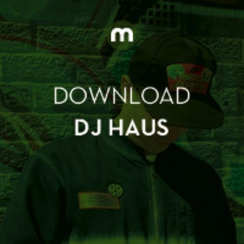 Download: DJ Haus 'Feel It' ft. Matrixxman