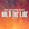 Kid de Luca X Puinhoop Kollektiv - Hold The Line (Major Lazer)