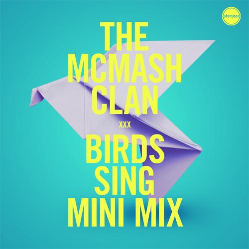 Birds Sing EP Mini Mix