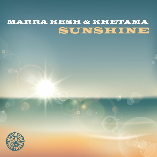 Marra Kesh & Khetama - Sunshine (Extended Mix)