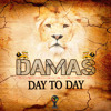 Damas - Day to Day - Single |EXCLUSIVE| Inspired Music Concepts (c)
