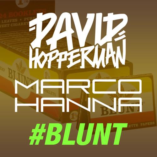 David Hopperman, Marco Hanna - #BLUNT (Original Mix)