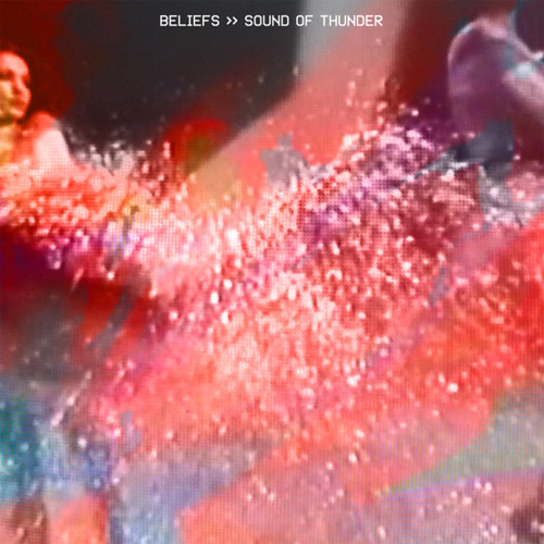 "BELIEFS - ""Sound Of Thunder"""