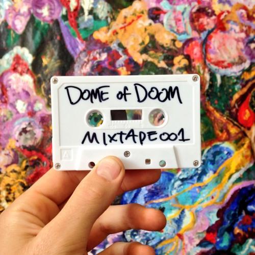 DOMEOFDOOM//MIXTAPE_001