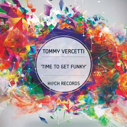 Time To Get Funky ( H@ch Records) Out now!