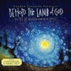 Behold The Lamb Of God-Behold The Lamb Of God