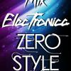 Mix Corto - (Electronica) - Zero Style 2014
