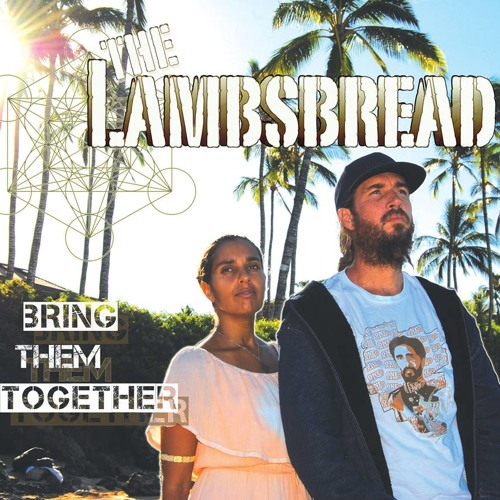 The Lambsbread - Keep It Blazing [Bring Them Together Album] More Life Productions