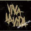 Viva La Vida (Goesdit Dance Bootleg)//FREE DOWNLOAD//