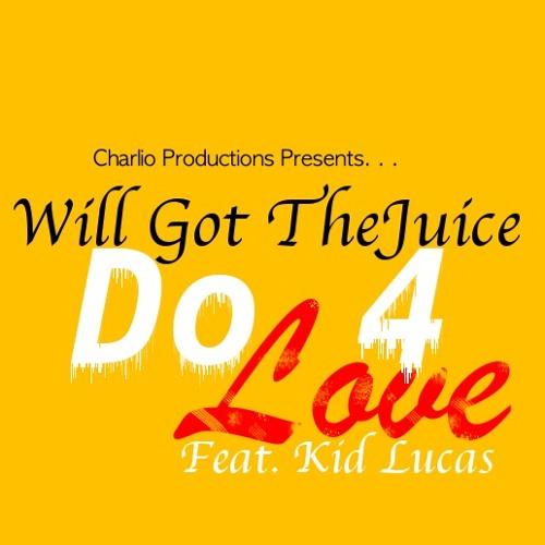 DO 4 LOVE Feat. Kid Lucas