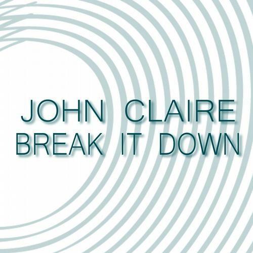 John Claire - Brake It Down (Eugenio Baldacci Remix)