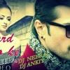 Dard Dilo Ke (Remix)  DJ NEERAJ R