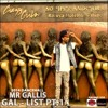 Gal List PT.1 FRESH NEW 2K14 DANCEHALL MIX BY MR GALLIS