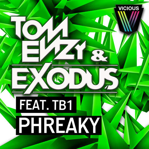Tom Enzy & Exodus feat. TB1 - Phreaky (Original Mix) **OUT NOW**