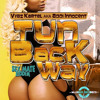 Vybz Kartel (Addi Innocent) - Tun Back Way | Raw | Sex Mate Riddim | May 2014