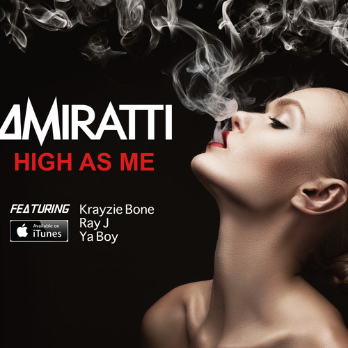 High As Me (feat. Krayzie Bone, Ray J & Ya Boy)