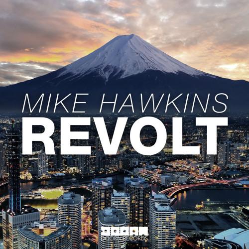 Mike Hawkins - Revolt (Sander van Doorn World Premiere in Identity 235)