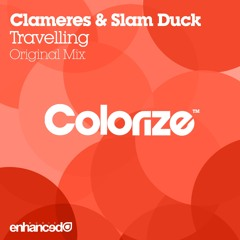 Clameres & Slam Duck - Travelling (Original Mix) [OUT NOW]