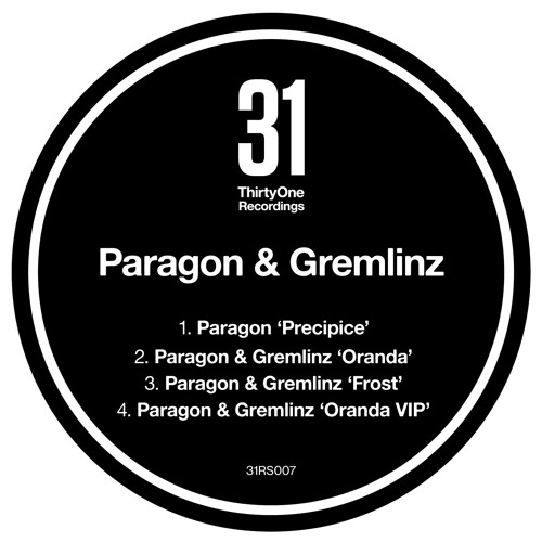 Paragon - Precipice - ThirtyOne Recordings
