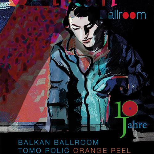 10 Years of Balkan Ballroom