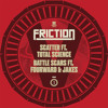 Friction ft. Total Science - Scatter (Mistajam 1Xtra Radio Rip)