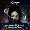 Michael Jackson - Love Never Felt So Good (OUT NOW)