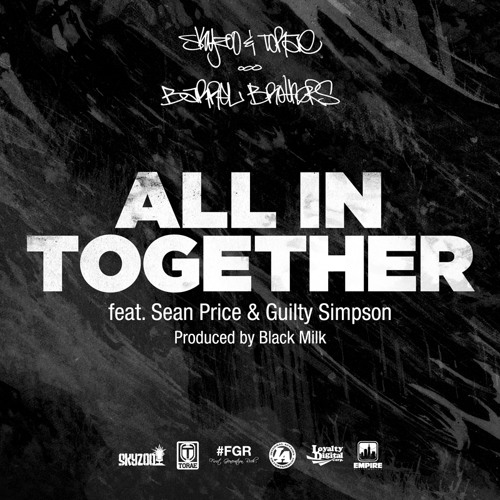 All In Together (feat. Sean Price & Guilty Simpson) Explicit
